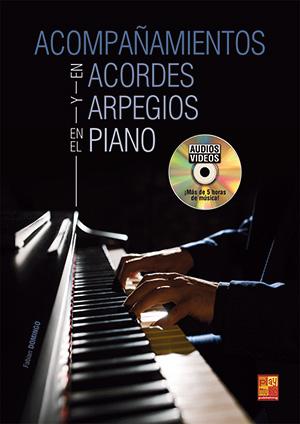 Acompañamientos en acordes y arpegios en el piano