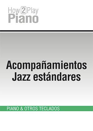 Acompañamientos Jazz estándares
