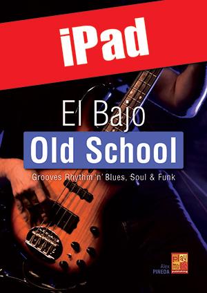 El bajo old school (iPad)