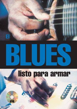 El blues listo para armar