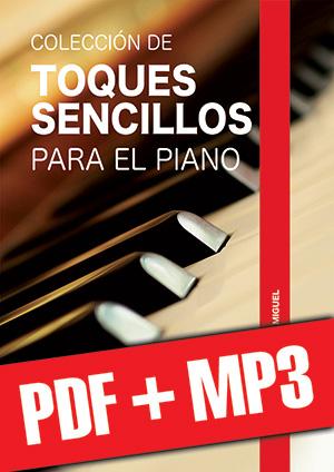 Colección de toques sencillos para el piano (pdf + mp3)
