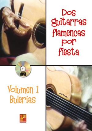 Dos guitarras flamencas por fiesta - Bulerías (Volumen 1)