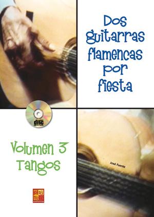 Dos guitarras flamencas por fiesta - Tangos (Volumen 3)