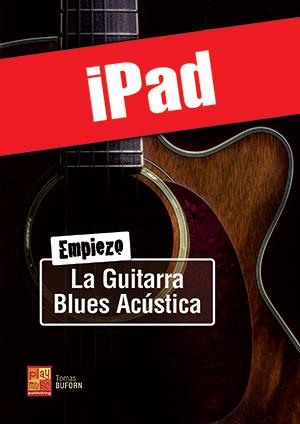 Empiezo la guitarra blues acústica (iPad)
