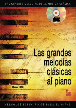 Las grandes melodías clásicas al piano - Volumen 1