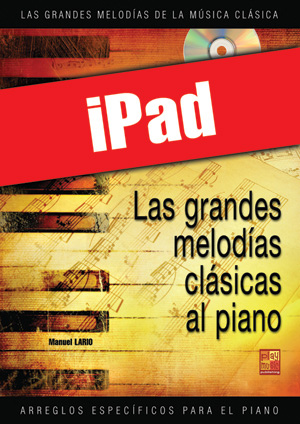 Las grandes melodías clásicas al piano - Volumen 1 (iPad)