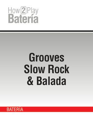 Grooves Slow Rock & Balada
