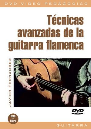 Técnicas avanzadas de la guitarra flamenca
