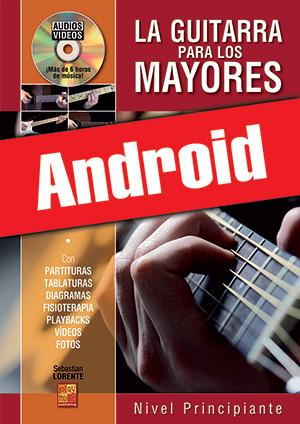 La guitarra para los mayores - Nivel principiante (Android)