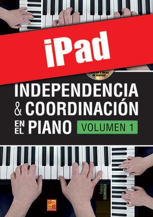 Independencia & coordinación en el piano - Volumen 1 (iPad)