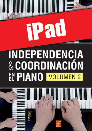 Independencia & coordinación en el piano - Volumen 2 (iPad)