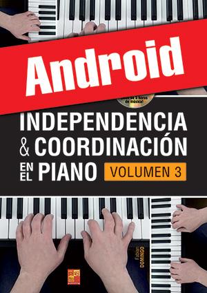 Independencia & coordinación en el piano - Volumen 3 (Android)