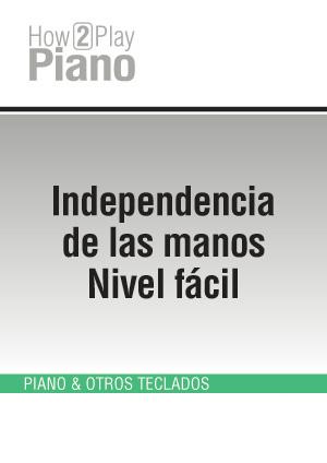 Independencia de las manos - Nivel fácil