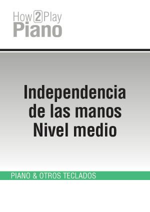 Independencia de las manos - Nivel medio