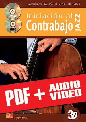 Iniciación al contrabajo jazz en 3D (pdf + mp3 + vídeos)