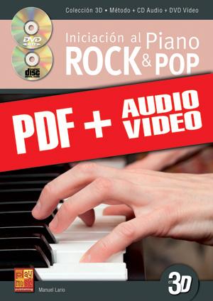 Iniciación al piano rock & pop en 3D (pdf + mp3 + vídeos)