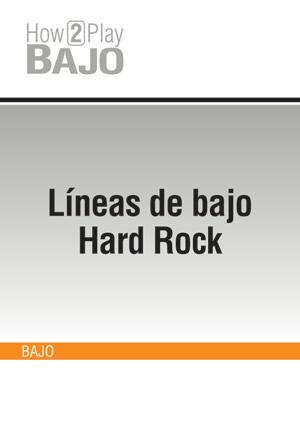 Líneas de bajo Hard-Rock