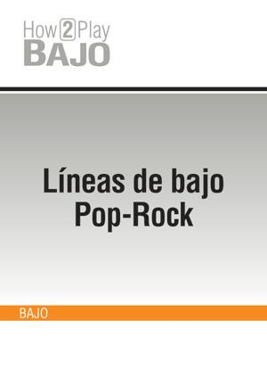 Líneas de bajo Pop-Rock