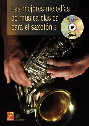 Las mejores melodías de música clásica para el saxofón