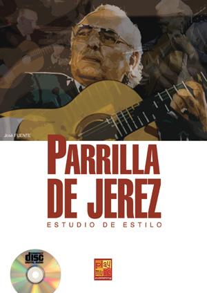 Parrilla de Jerez - Estudio de estilo