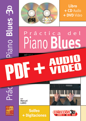 Práctica del piano blues en 3D (pdf + mp3 + vídeos)
