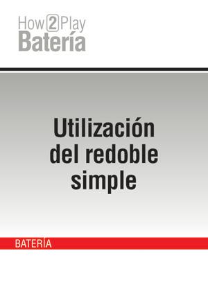 Utilización del redoble simple