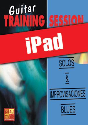 Guitar Training Session - Solos & improvisaciones blues (iPad)
