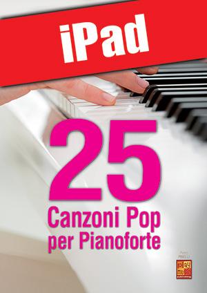 25 canzoni pop per pianoforte (iPad)