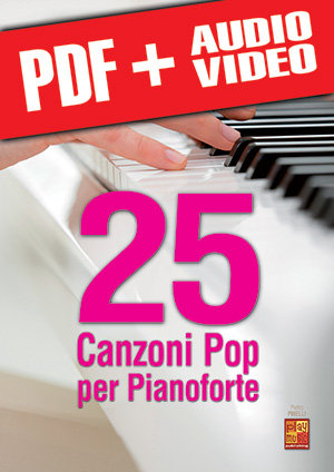 25 canzoni pop per pianoforte (pdf + mp3 + video)