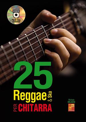 25 reggae & ska per chitarra