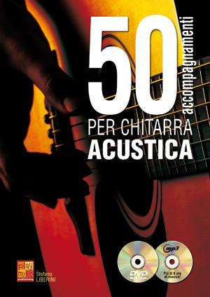 50 accompagnamenti per chitarra acustica