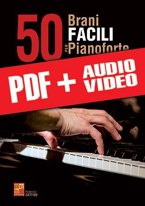 50 brani facili per pianoforte (pdf + mp3 + video)