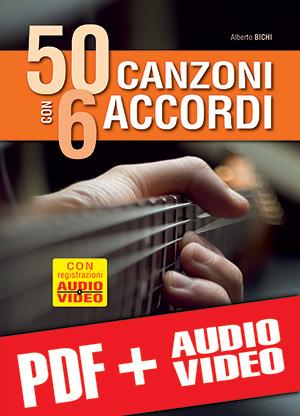 50 canzoni con 6 accordi (pdf + mp3 + video)