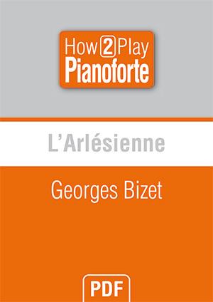 L'Arlésienne - Georges Bizet