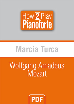 Marcia Turca - Wolfgang Amadeus Mozart