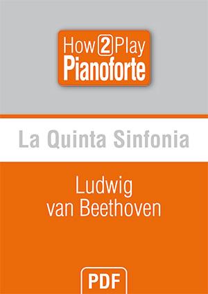 La Quinta Sinfonia - Ludwig van Beethoven