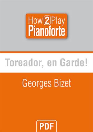 Toreador, en garde! - Georges Bizet