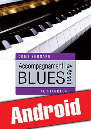 Accompagnamenti & assoli blues al pianoforte (Android)