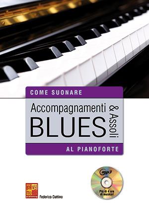 Accompagnamenti & assoli blues al pianoforte