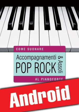 Accompagnamenti & assoli pop rock al pianoforte (Android)