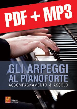 Gli arpeggi al pianoforte (pdf + mp3)