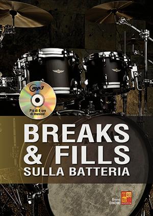 Breaks & fills sulla batteria