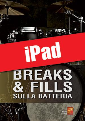 Breaks & fills sulla batteria (iPad)