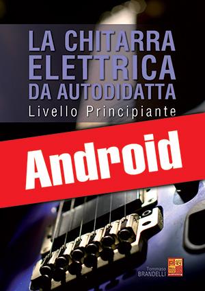 La chitarra elettrica da autodidatta - Principiante (Android)
