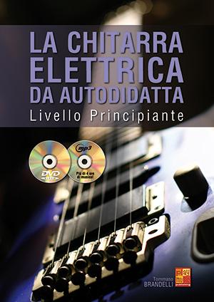 La chitarra elettrica da autodidatta - Principiante