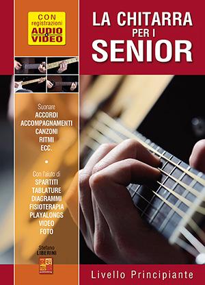 La chitarra per i senior - Livello principiante