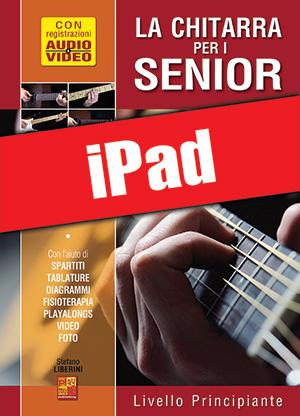 La chitarra per i senior - Livello principiante (iPad)