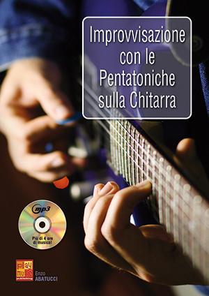 Improvvisazione con le pentatoniche sulla chitarra