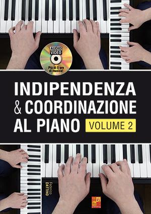 Indipendenza & coordinazione al piano - Volume 2