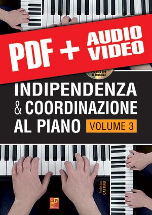 Indipendenza & coordinazione al piano - Volume 3 (pdf + mp3 + video)